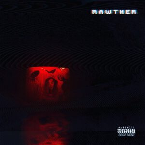 RAWTHER ALBUM COVER