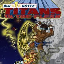 Blu & Nottz titans in the flesh